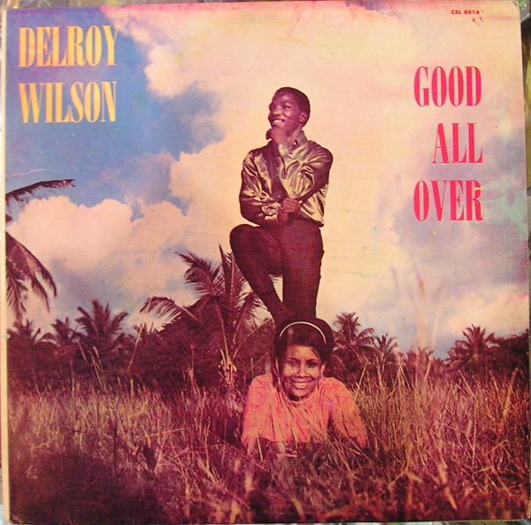 Delroy Wilson, Good All Over from 1968