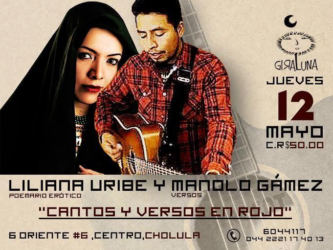 """Jueves 12: """"Cantos y versos en rojo"""" (poemario erótico) con Liliana Uribe (versos) y Manolo Gámez (canción)"""