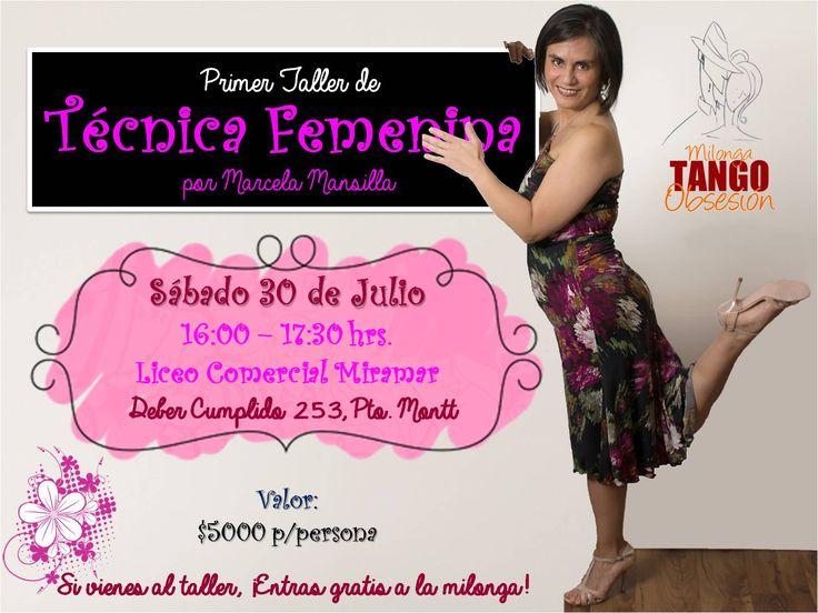 Afiche promocional del Primer Taller de Tpecnica Femenina de Marcela Mansilla Beyer el 30 de Julio 2016.