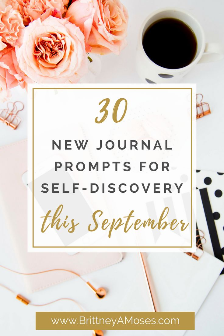 Hello September! Here are 30 NEW Journal Prompts for Self-Discovery! This month is all about locking into your individual identity and calling.