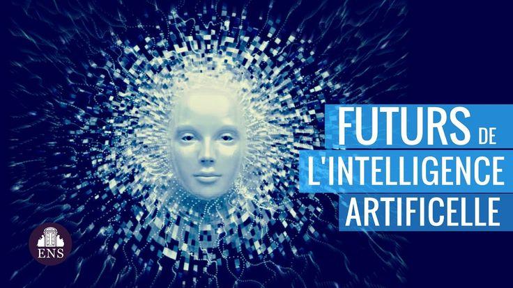 FUTURS DE L'INTELLIGENCE ARTIFICIELLE (Yann LeCun - Jean Ponce - Alexand...