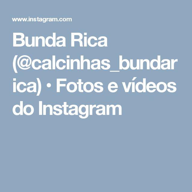 Bunda Rica (@calcinhas_bundarica) • Fotos e vídeos do Instagram