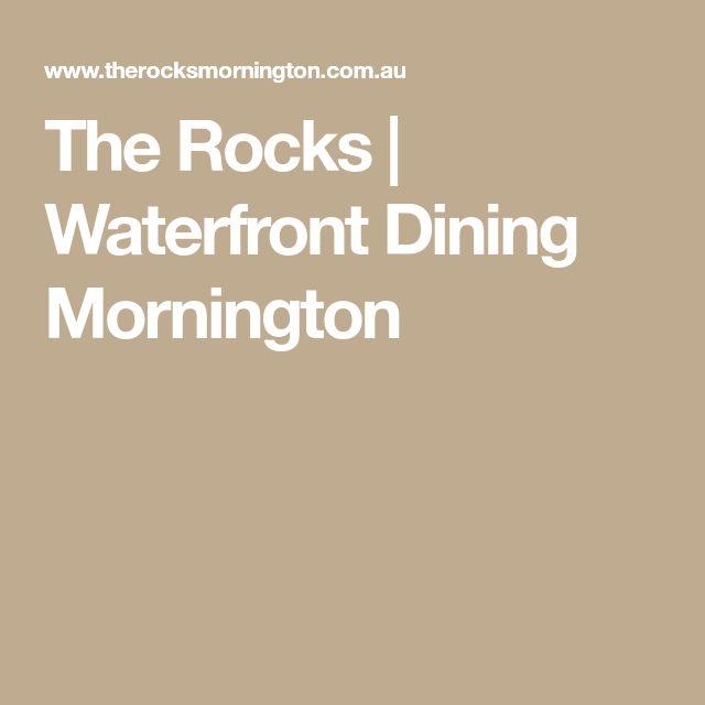 The Rocks   Waterfront Dining Mornington