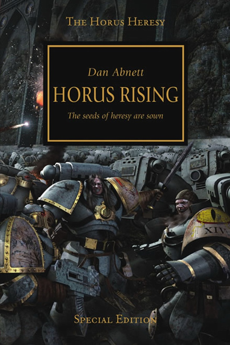 The Horus Heresy: Horus Rising  Dan Abnett