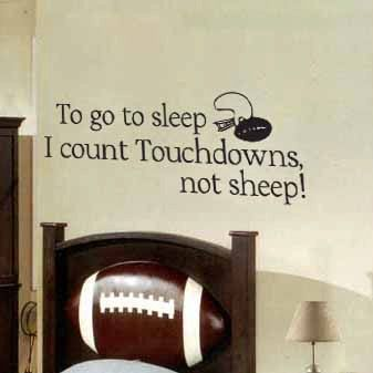 To go to sleep I count Touchdowns not sheep by DazzlingDecals, $25.00 To go to sleep I count Touchdowns not sheep vinyl wall sticker Football Room