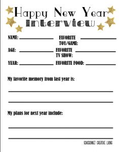 New Year's Eve Interview, ask your children about their year.  Place it in a time capsule to read when they are older.