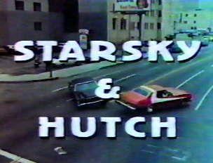 Starksy & Hutch