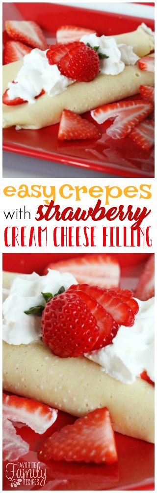 These Easy Crepes with Strawberry Cream Cheese Filling are perfect for breakfast or even dessert! The filling is light, fresh, and perfectly creamy. via @favfamilyrecipz (Strawberry Breakfast Recipes)