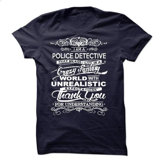 I Am A Police Detective - #cheap hoodies #girl hoodies. CHECK PRICE => https://www.sunfrog.com/LifeStyle/I-Am-A-Police-Detective-51933556-Guys.html?60505