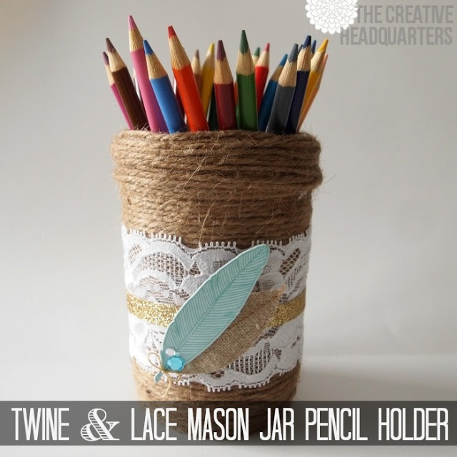 Twine & Lace Mason Jar Pencil Holder | Crafts - DIY ...