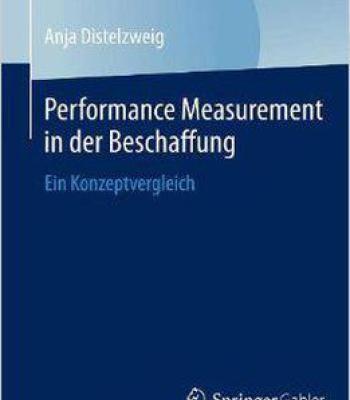 Performance Measurement In Der Beschaffung: Ein Konzeptvergleich PDF