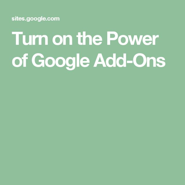 Turn on the Power of Google Add-Ons