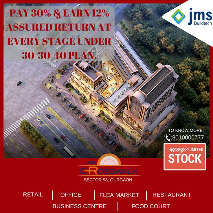 Get Ready To Grow New #Business from the Day One of  Opening In September 2018 at #Crosswalk, Sector 93, Gurgaon. Hurry to grab last few units. #Call 8010000777.