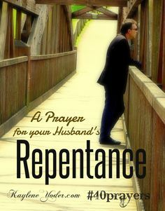 alliance du mariage critures les hommes de mariage jour de mari la prire pour le mari repentance praying seek repentance marriage prayers bible - Priere Pour Un Mariage Heureux