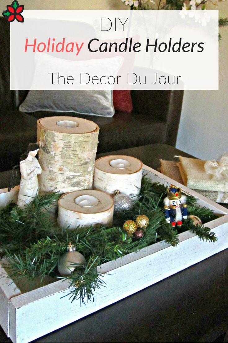 The Pinterest Remake Series is back again and this time The Decor Du Jour is tackling some DIY Holiday Candle Holders. 3 steps and you're done!