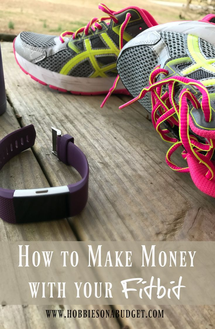 How To Make Money With Your Fitbit Hobbies On A Budget