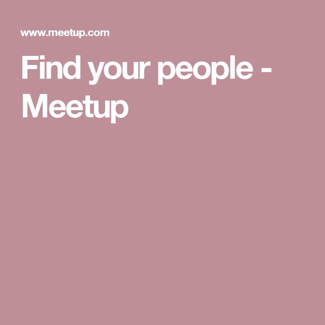 Find your people - Meetup