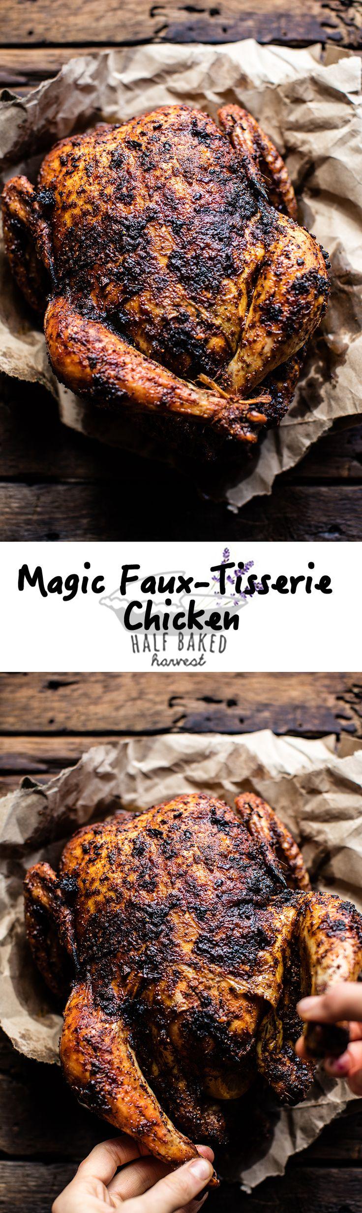 Magic Faux-Tisserie Chicken | halfbakedharvest.com @hbharvest