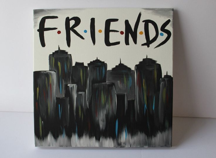 A personal favorite from my Etsy shop https://www.etsy.com/listing/253067736/f-r-i-e-n-d-s-quote-friends-gift-ideas Friends tv show painting