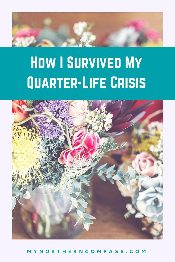 How I Survived My Quarter-Life Crisis