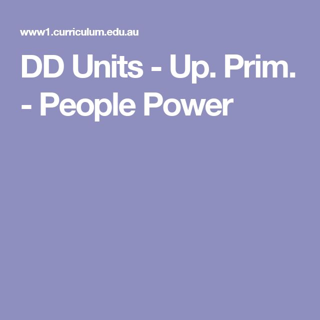 DD Units - Up. Prim. - People Power