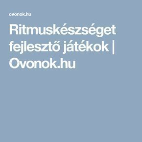 Ritmuskészséget fejlesztő játékok   Ovonok.hu