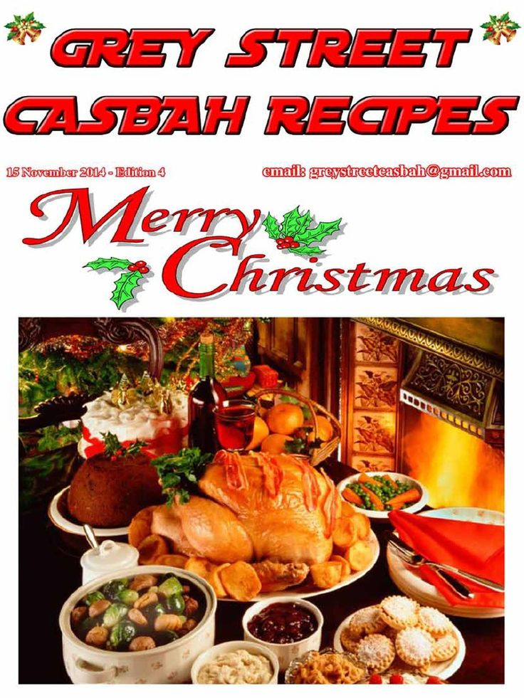 Grey Street Recipes edition 4  November 2014 - Christmas edition  Click on the picture to open.