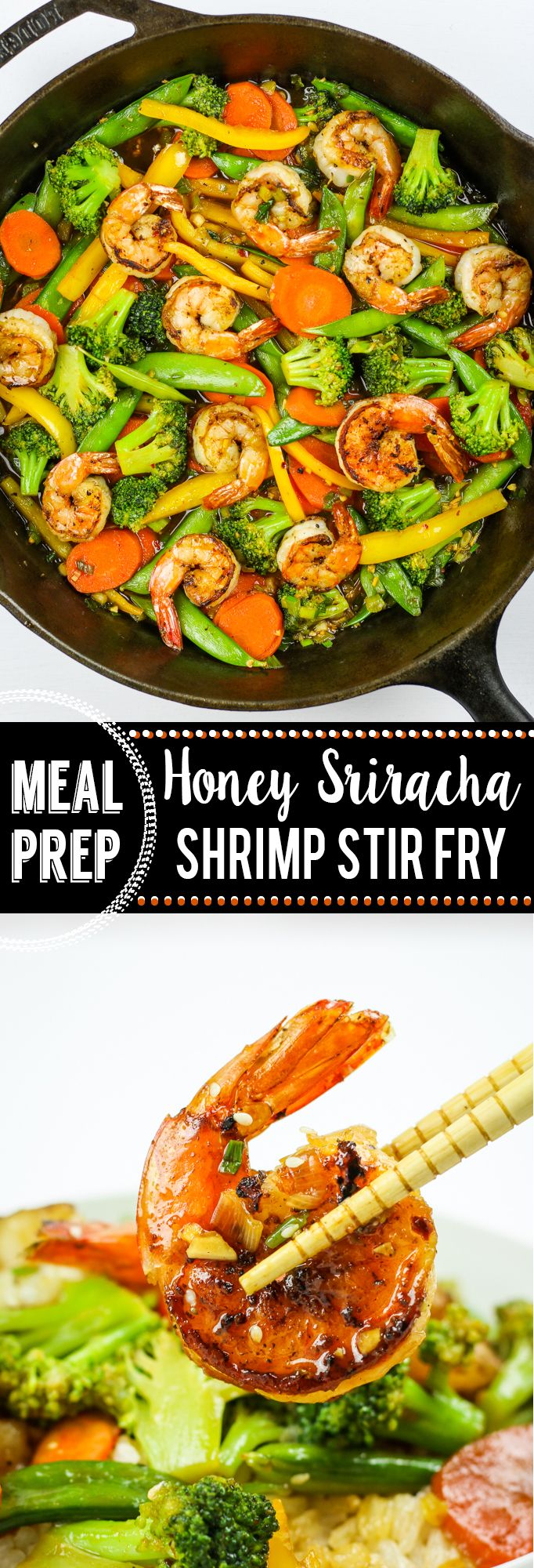 Honey Sriracha Shrimp Stir Fry Meal Prep - The EASIEST stir fry meal prep I've ever made. Simple sauce and simple process. SO much flavor! Broccoli, carrots, snap peas, and bell pepper... or whatever veg you prefer! (AD) @wholesomesweet #mealprep #stirfry #sriracha #honey #shrimp