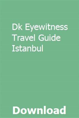 Dk Eyewitness Travel Guide Istanbul download pdf