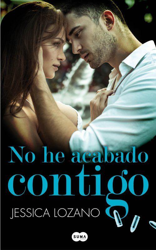 No he acabado contigo - Jessica Lozano
