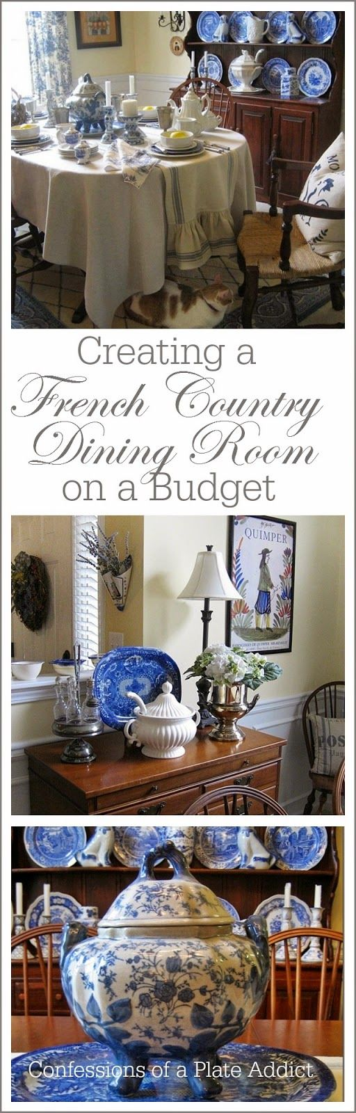 CONFESSIONS OF A PLATE ADDICT:  Creating a French Country Dining Room on a Budget