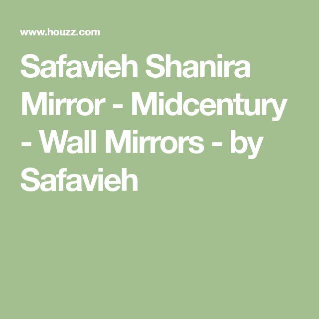 Safavieh Shanira Mirror - Midcentury - Wall Mirrors - by Safavieh