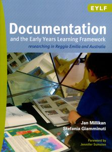 By Jan Millikan and Stefania Giamminuti This new title in our EYLF series links the EYLF and documentation. Drawing on research from both Reggio Emilia and Australia, the authors are well placed to offer these insights.