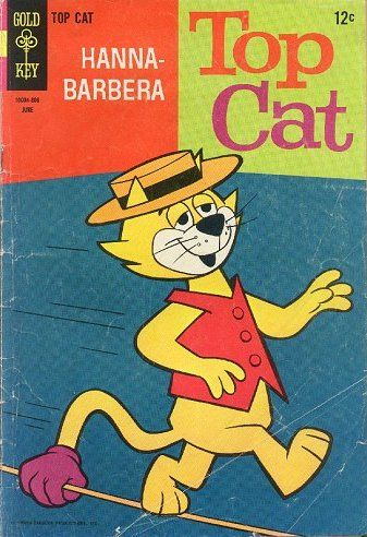 Hanna Barbera Top Cat Comic, June 1962. Loved that cartoon.