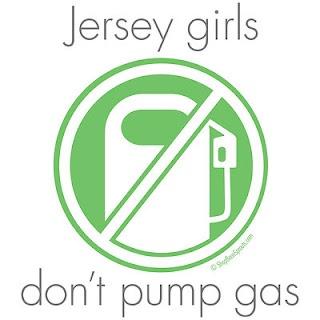 Jersey Girls dont pump gas