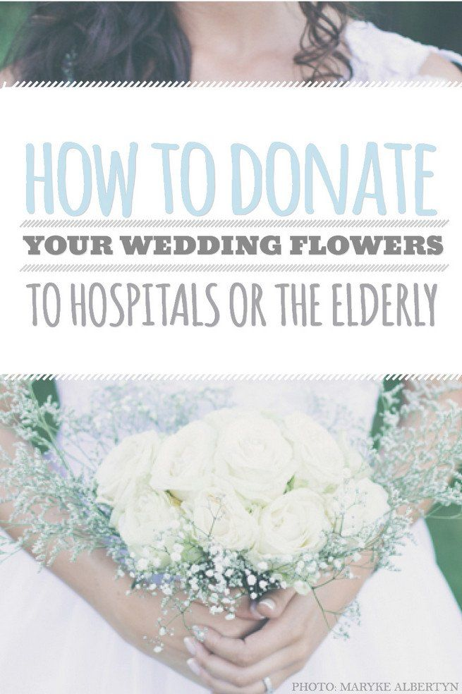 Best How to Donate Your Wedding Flowers to Hospitals or The Elderly