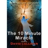 The 10-Minute Miracle (Kindle Edition)By David Callinan