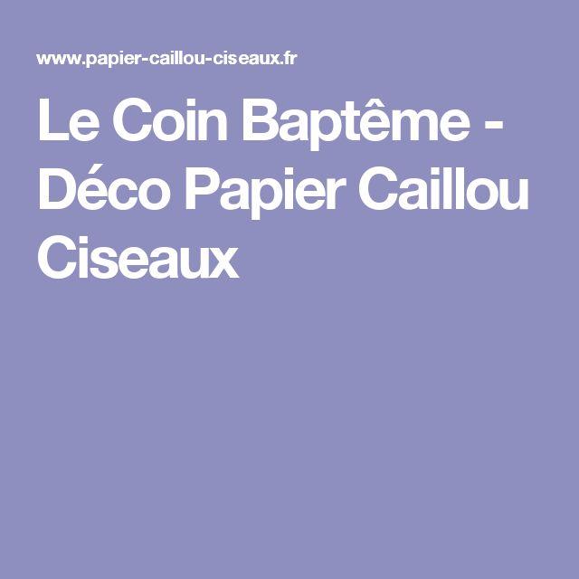 Le Coin Baptême - Déco Papier Caillou Ciseaux