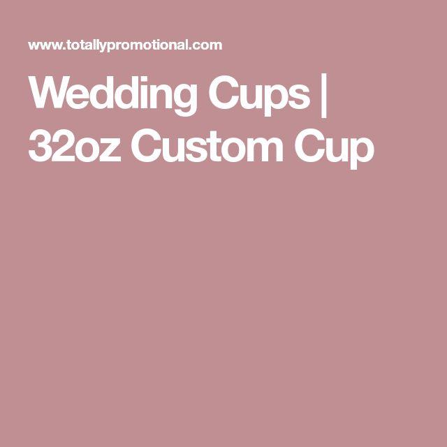 Wedding Cups | 32oz Custom Cup