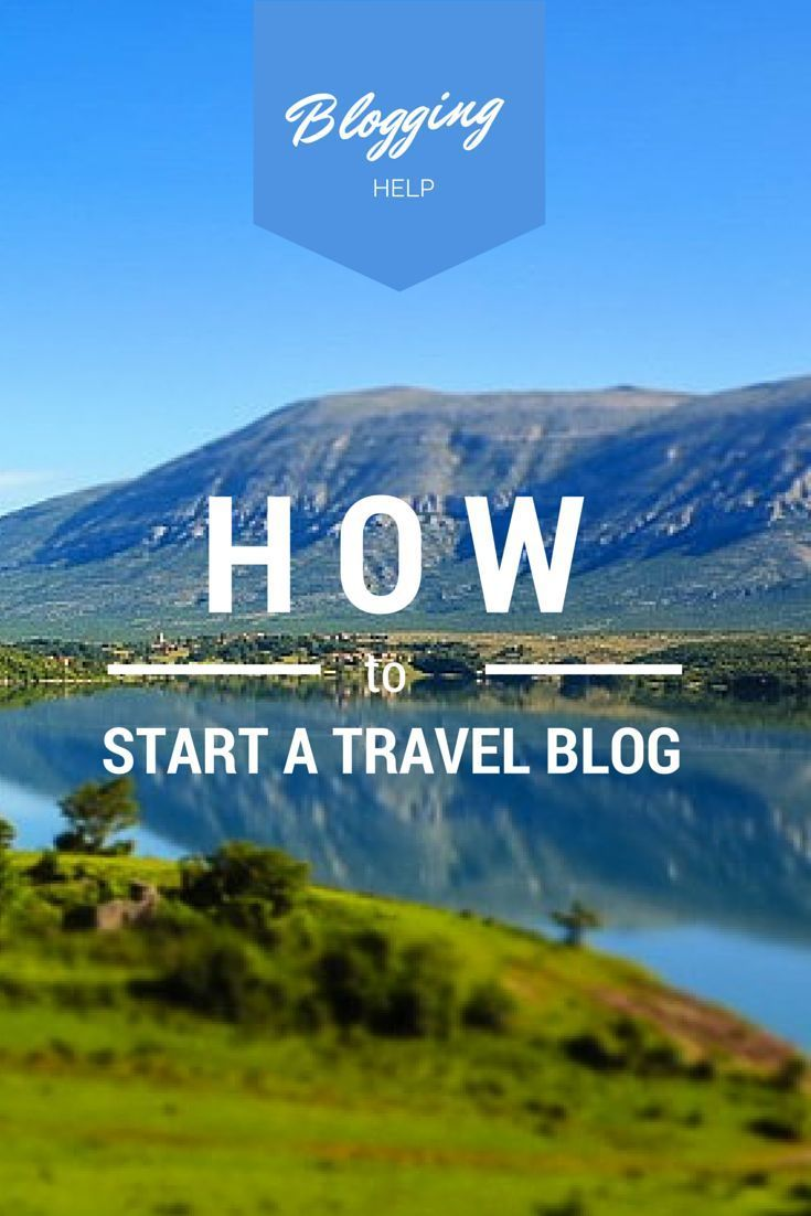 6 Things To Know BEFORE You Start a Travel Blog