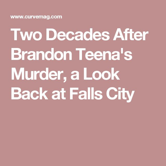 Two Decades After Brandon Teena's Murder, a Look Back at Falls City