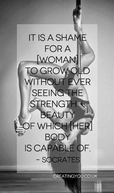 """It is a shame for a [woman] to grow old without ever seeing the strength + beauty of which [her] body is capable of."" ~ Socrates #thinspiration #fitspo #fitness"