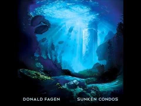 Weather in my Head - Donald Fagen - Sunken Condos