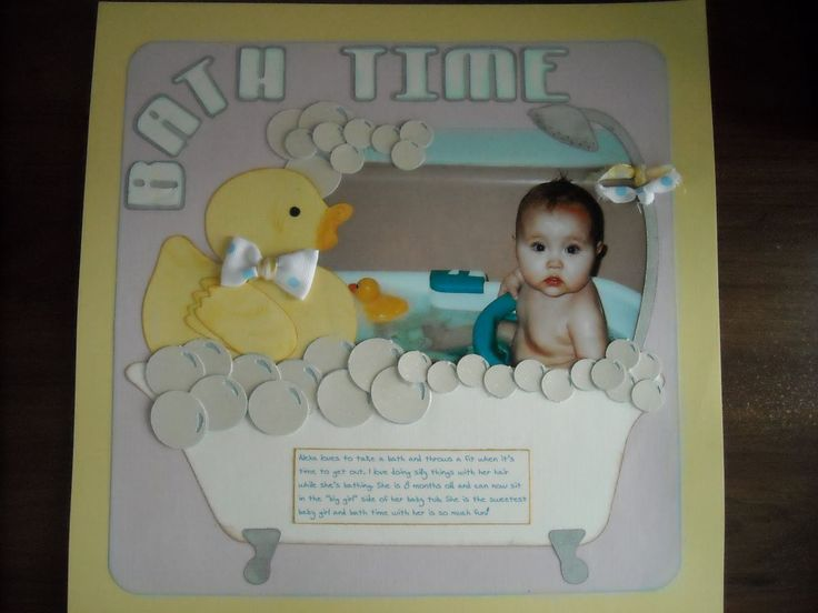 scrapbook baby layouts | borrowed the bathtub file from Serenity @ Love to Scrapbook. For ...