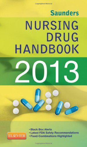 Download free Saunders Nursing Drug Handbook 2013 1e (Saunders Nursing Drug Handbooks) pdf