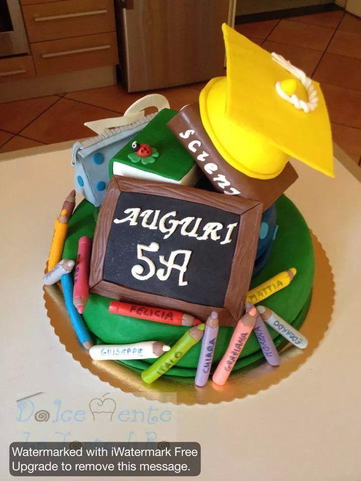 Scuola Di Cake Design Torino : Torta fine scuola elementare My cake Pinterest Cake ...