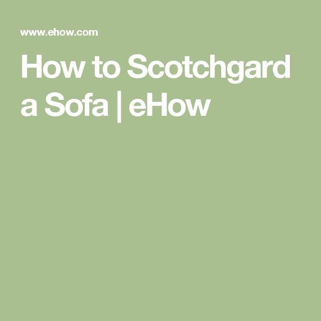 How to Scotchgard a Sofa | eHow