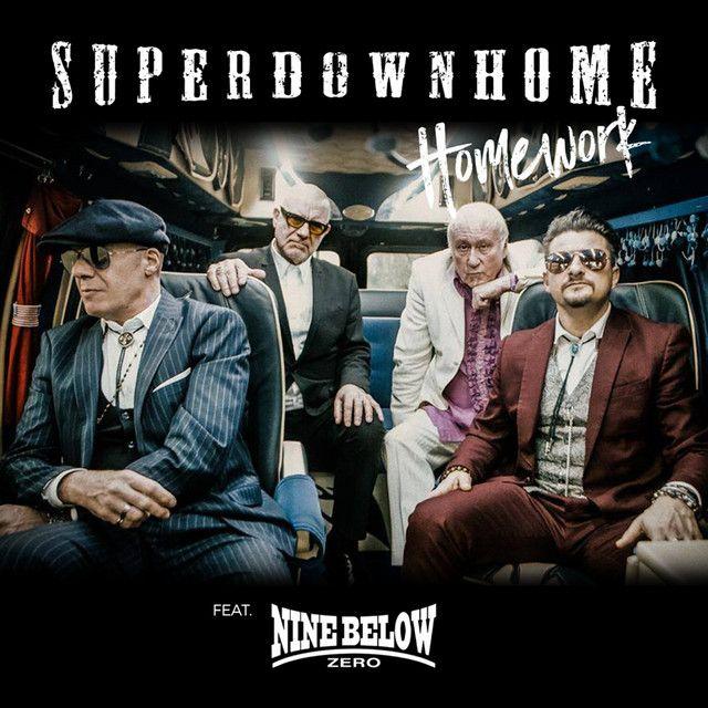 Homework Feat Nine Below Zero By Superdownhome Nine Below Zero Homework Songs Movie Posters