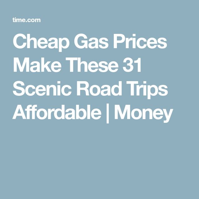Cheap Gas Prices Make These 31 Scenic Road Trips Affordable | Money