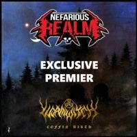 Nefarious Realm Premier Coffin Birth by WORMWITCH on SoundCloud